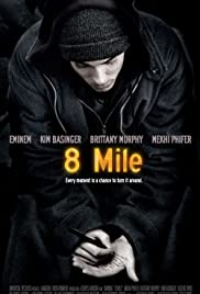 8 Mile (2002) Poster - Movie Forum, Cast, Reviews