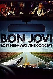 Bon Jovi 2008 Lost Highway Poster