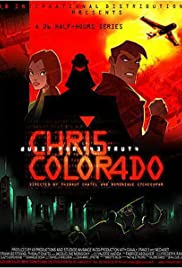 Chris Colorado Poster - TV Show Forum, Cast, Reviews