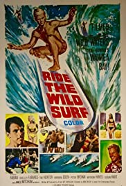 Ride the Wild Surf (1964) Poster - Movie Forum, Cast, Reviews