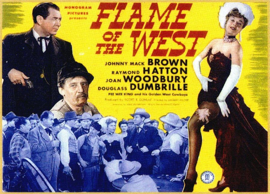 Flame of the West, 1945 based on a story by Bennett Foster