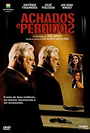 Achados e Perdidos (2007) Poster - Movie Forum, Cast, Reviews