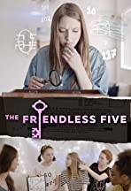 The Friendless Five