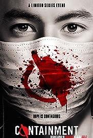 Containment Poster - TV Show Forum, Cast, Reviews