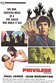 Privilege (1967) Poster - Movie Forum, Cast, Reviews