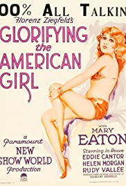 Glorifying the American Girl (1929) Poster - Movie Forum, Cast, Reviews