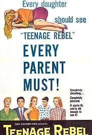 Teenage Rebel(1956) Poster - Movie Forum, Cast, Reviews