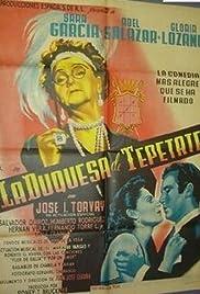 La duquesa del Tepetate Poster