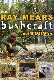 Bushcraft Poster - TV Show Forum, Cast, Reviews