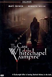 The Case of the Whitechapel Vampire Poster