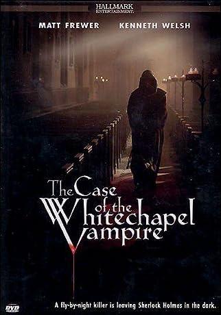 The Case of the Whitechapel Vampire (2002)