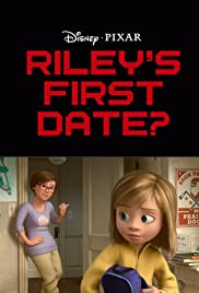 Riley's First Date? (2015) Poster - Movie Forum, Cast, Reviews