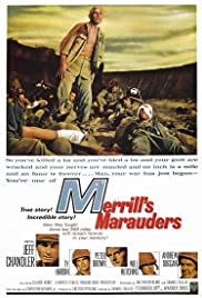 Merrill's Marauders (1962) Poster - Movie Forum, Cast, Reviews
