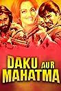 Daku Aur Mahatma (1977) Poster