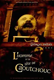 L'homme à la tête en caoutchouc (1901) Poster - Movie Forum, Cast, Reviews