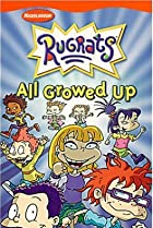 Image of The Rugrats: All Growed Up