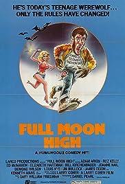 Full Moon High Poster
