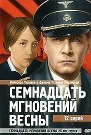 Semnadtsat mgnoveniy vesny Poster - TV Show Forum, Cast, Reviews