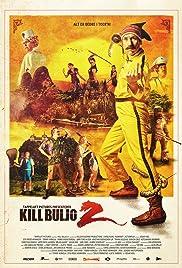 Kill Buljo 2(2013) Poster - Movie Forum, Cast, Reviews