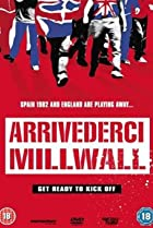 Image of Arrivederci Millwall