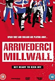 Arrivederci Millwall Poster