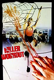 Killer Workout (1987) Poster - Movie Forum, Cast, Reviews
