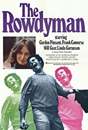 The Rowdyman (1972) Poster - Movie Forum, Cast, Reviews