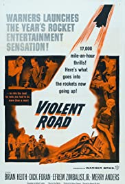 Violent Road(1958) Poster - Movie Forum, Cast, Reviews