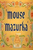 Image of Mouse Mazurka