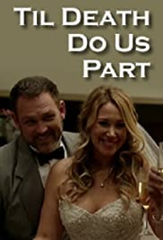 Til Death Do Us Part (2014) Poster - Movie Forum, Cast, Reviews