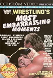 Wrestling's Most Embarrassing Moments Poster