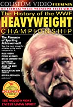 The History of the WWF Heavyweight Championship