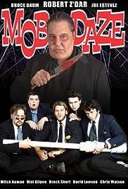 Mob Daze Poster