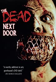 The Dead Next Door (1989) Poster - Movie Forum, Cast, Reviews