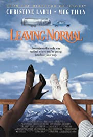 Leaving Normal (1992) Poster - Movie Forum, Cast, Reviews