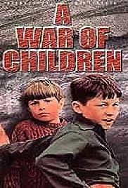 A War of Children(1972) Poster - Movie Forum, Cast, Reviews