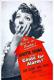 Cause for Alarm!(1951) Poster - Movie Forum, Cast, Reviews