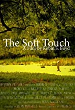 The Soft Touch