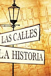 Por Las Calles de la Historia Poster