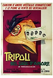 Tripoli, bel suol d'amore Poster