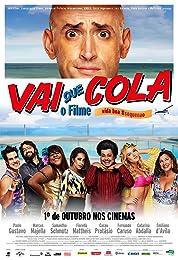 Vai Que Cola - O Filme poster