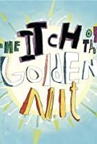 Image of The Itch of the Golden Nit