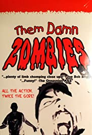 Them Damn Zombies Poster