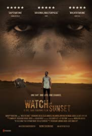 Watch the Sunset (2017) Poster - Movie Forum, Cast, Reviews