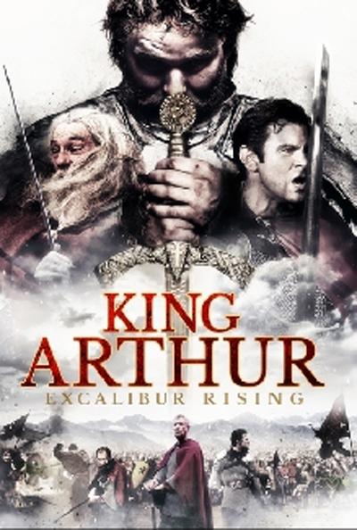 image King Arthur: Excalibur Rising Watch Full Movie Free Online