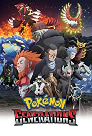 Pokémon Generations Poster - TV Show Forum, Cast, Reviews