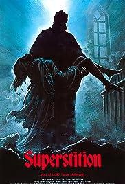 Superstition(1982) Poster - Movie Forum, Cast, Reviews