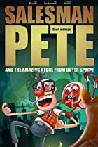 Image of Salesman Pete and the Amazing Stone from Outer Space!