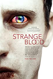 Strange Blood(2015) Poster - Movie Forum, Cast, Reviews