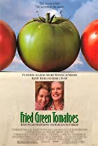 Fried Green Tomatoes (1991) Poster
